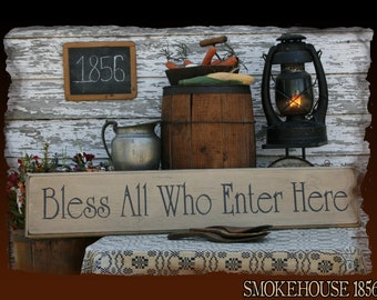 Bless All Who Enter Here Christian Primitive Smokehouse Stenciled Sign Decor