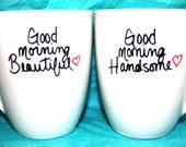 VALENTINES DAY Good Morning Beautiful/Handsome - Set of 2 Mugs - ((Scriped Design))