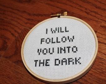 "Death Cab For Cutie ""I Will Follow You Into The Dark"" cross stitch ornament"