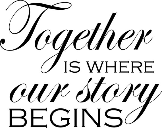 Items Similar To Together Is Where Our Story Begins