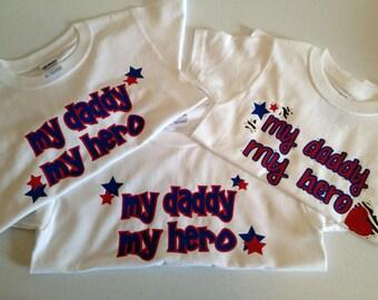 "Custom Toddler T-shirts ""My daddy, my Hero"""