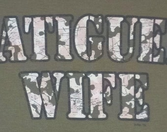 Fatigue Wife - Olive Shirt