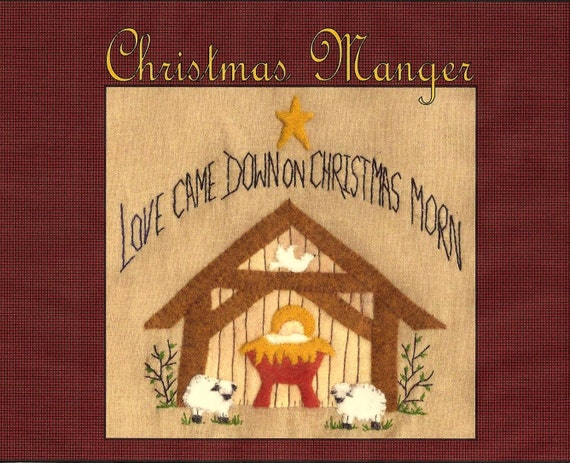 Christmas Manger Wool Applique Pattern By Beth Ritter For