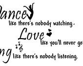 Dance Like Nobody's Watching Wall Vinyl