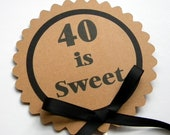 40th Birthday Cake Topper - 40 is Sweet Birthday Cake Decoration, READY To SHIP