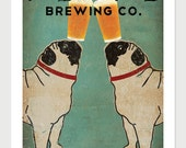 Pug & Pug Brewing Co. Beer  ILLUSTRATION Giclee Print 12x18  inches signed