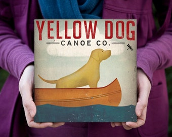 YELLOW DOG (Black, Brown, and Red too) Canoe Company Stretched Canvas 8x8x1.5 inches SIGNED