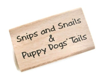 Snips and Snails & Puppy Dogs' Tails Rubber Stamp NEW