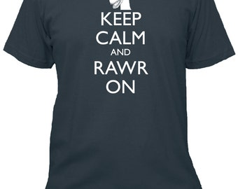 Dinosaur Shirt - Keep Calm and Carry On - RAWR ON - 5 Colors Available - Mens Cotton Shirt - Gift Friendly