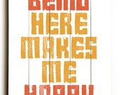 Wooden Art Sign Planked Being Here Makes Me Happy wall decor typography gold orange
