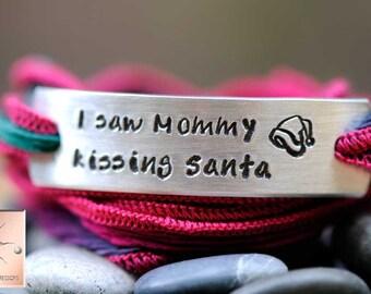 Custom Silk Wrap Bracelet - Hand Stamped - Personalized - Hand Dyed Silk Ribbon - SANTA bracelet