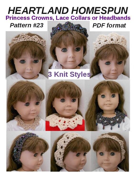 "Heartland Homespun Doll Clothes Knitting Pattern 3 Princess Crowns, Headbands, Lace Collars for American GIrl or Similar 18"" Dolls"