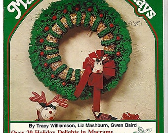 Macrame For The Holidays / Macrame Pattern Book  Plaid 7319