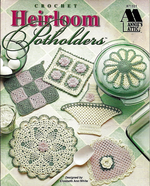 Heirloom Potholders Crochet Pattern Book Annies Attic 871321