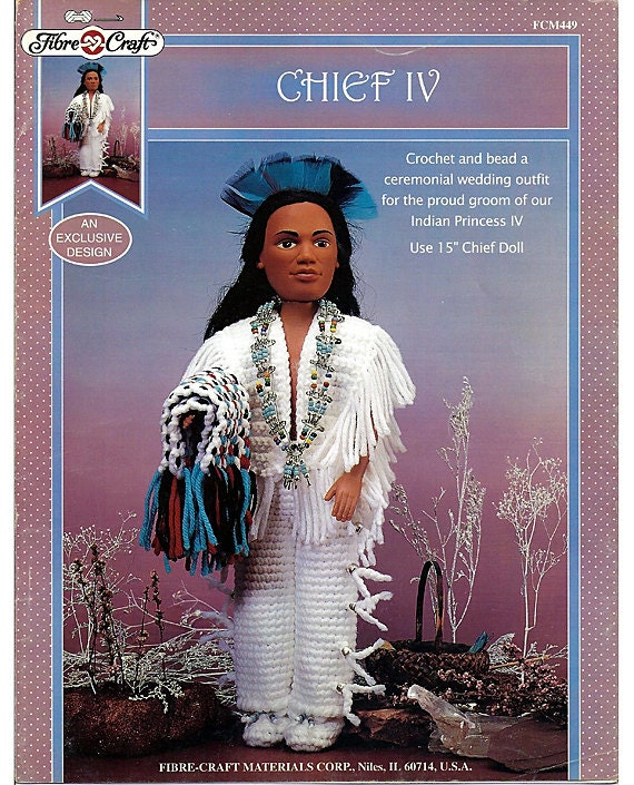 Indian Chief Iv Crochet Indian Doll Pattern Fibre Craft