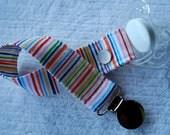 Pacifier Clip-Stripes- CHOOSE Snap or Ribbon closure
