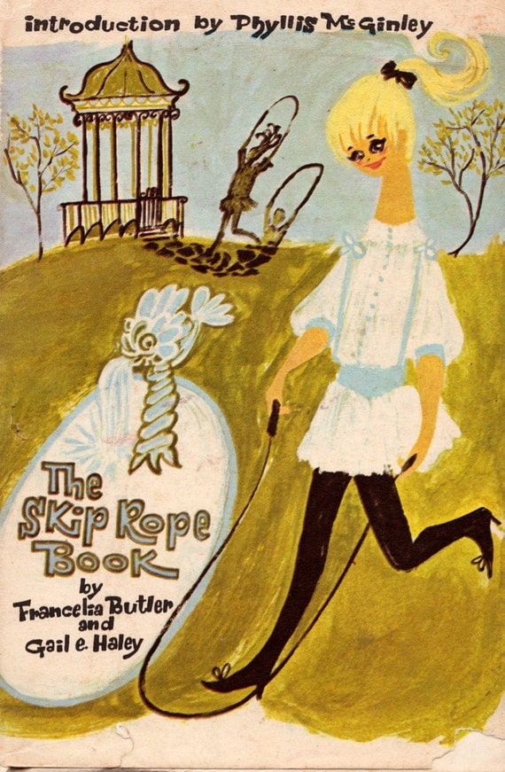 The Skip Rope Book by Francelia Butler and Gail E. Haley