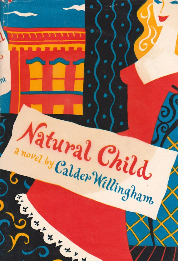 Natural Child by Calder Willingham