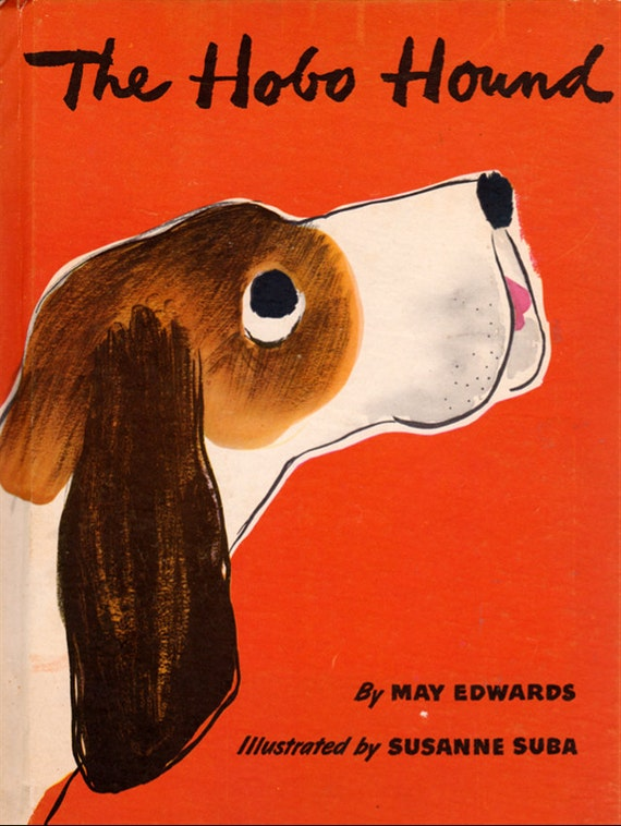 The Hobo Hound by May Edwards, illustrated by Susanne Suba