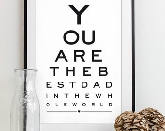 Fathers Day Gift For Dad Art Print Eye Chart - quote art typography poster wall decor - Best Dad In the World