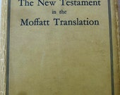 Pocket Size Edition New Testament in the Moffatt Translation