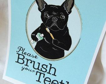 Brush Your Teeth Black Frenchie - 8x10 Eco-friendly Print