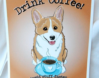 Coffee Corgi - 8x10 Eco-friendly Print