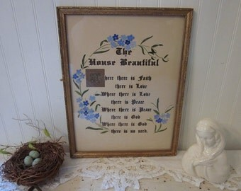 vintage framed House Blessing, The House Beautiful, Blue Forget Me Nots on tan, gold & black script lettering, shabby cottage decor