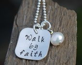 Faith Necklace Walk By Faith Inspirational Jewelry - Hand Stamped Sterling Silver - Studio463