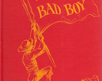 The Story of a Bad Boy by Thomas Bailey Aldrich, illustrated by Reginald Marsh