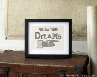 Follow Your Dreams Letterpress Poster Card - monochrome
