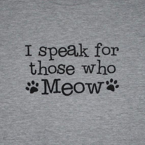 I speak for those who Meow Womens Tee