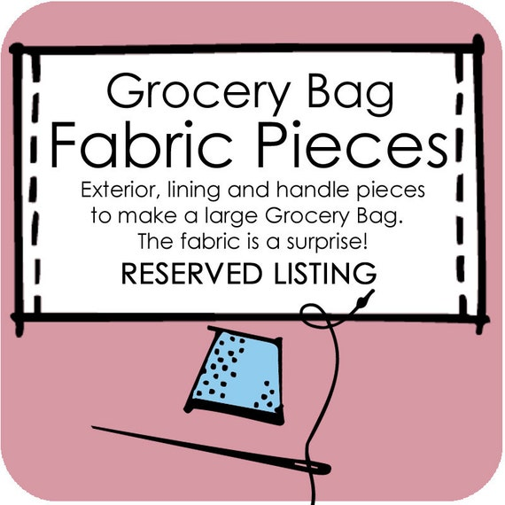 RESERVED Fabric to Make a Large Grocery Bag