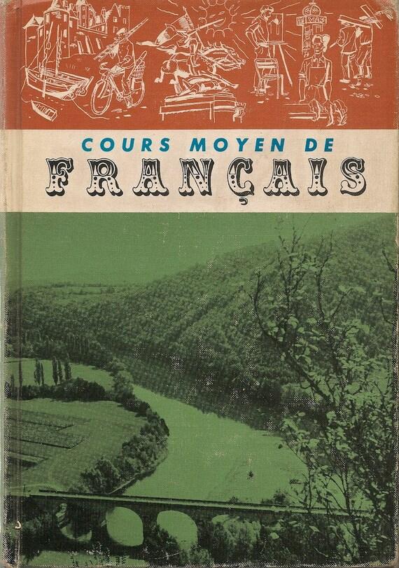 Cours Moyen de Francais - Vintage Text Book