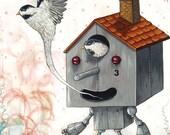 Jimbot robot painting - Happy Home - robot birdhouse and chickadee bird print