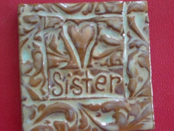 heart sister handmade earthenware tile