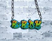 Graffiti B Boy Necklace by beebles Hip Hop Reppin