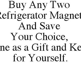 Refrigerator Magnet Two Pack