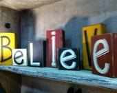 Believe sign wood block shelf sitter