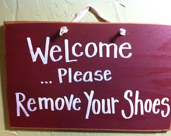 WELCOME Please remove your shoes sign wood porch foyer decor Trimble Crafts