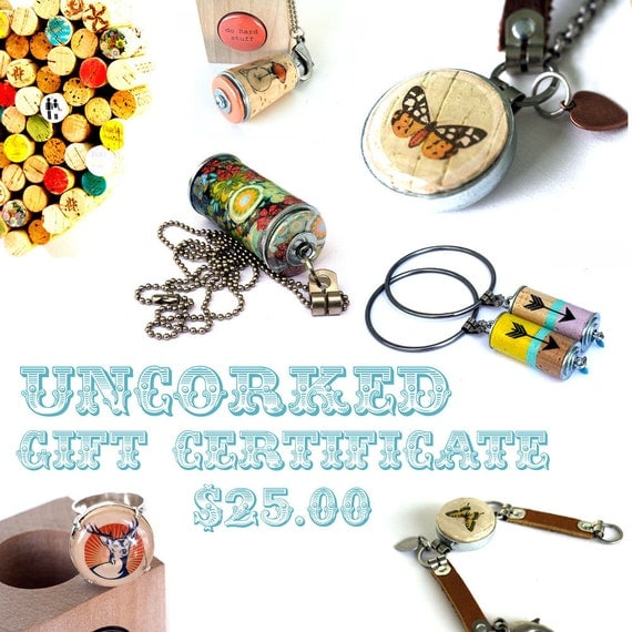 GIFT CERTIFICATE  - 25 Dollars - Emailed Within 24 Hours - Uncorked Handmade Cork Goodies