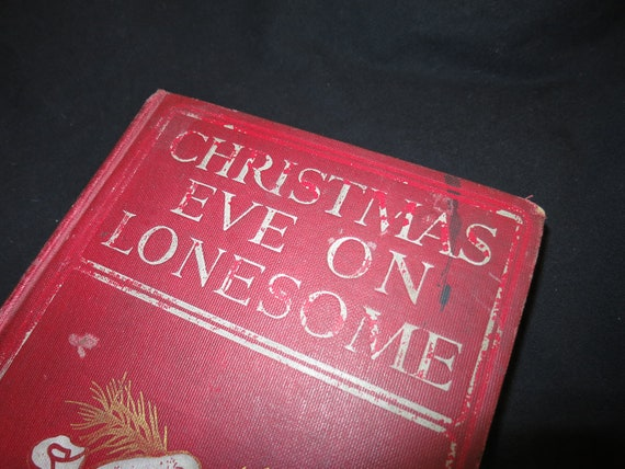 RESERVED- 1904 Christmas Eve on Lonesome Book