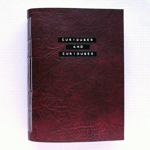 Curiouser And Curiouser -  Mixed Paper Journal - 6.5 x 9 inch - Wedding Guest Book - Travel Journal
