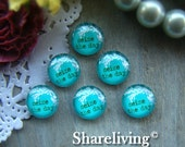 8mm Glass Cabochon, 10mm 12mm 14mm 16mm 18mm 20mm 25mm 30mm Round Seize the day glass Cabochons  - BCH175B