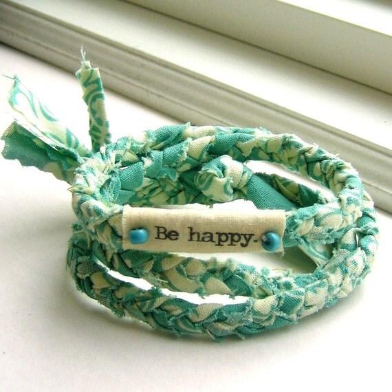 braided bracelet,  friendship bracelet, fabric braid bracelet, wrist wrap, word bracelet, anklet braid, Be happy bracelet - No 25