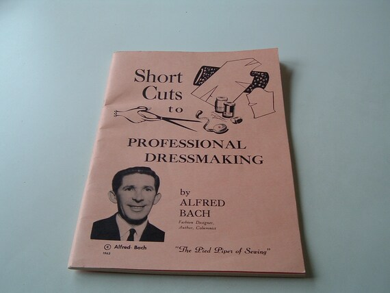 Vintage book Short cuts to professional dressmaking
