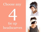 Any 4 Tie Up Headscarves