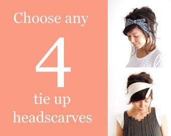 Any 4 Tie Up Headscarves