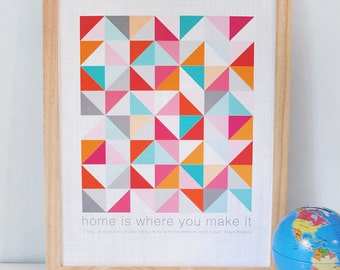 Geometric Print, housewarming gift, quilt, modern wall art, abstract print, home quote, favorite sayings, ready to ship, 8x10