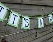 It's A Boy Baby Shower Banner - Green and Blue